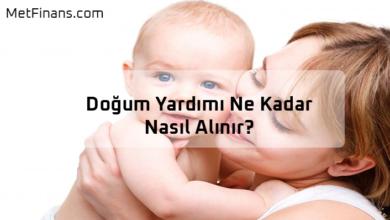 Photo of Doğum Yardımı Ne Kadar, Nasıl Alınır? (2020 Güncel)