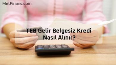 Photo of TEB Gelir Belgesiz Kredi Nasıl Alınır?