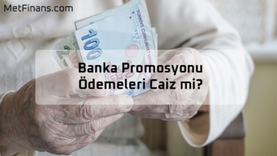 Photo of Banka Promosyonu Ödemeleri Caiz mi?