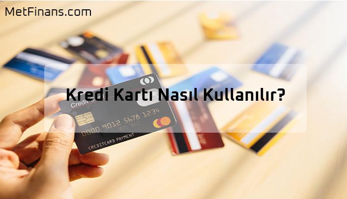 kredi karti kullanma