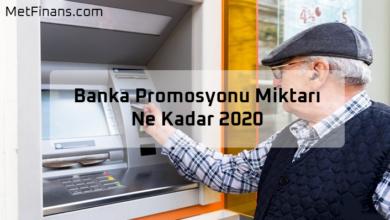 Photo of Emekliye Banka Promosyonu Miktarı Ne Kadar 2020