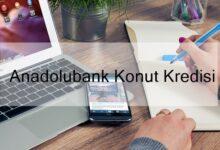 Photo of Anadolubank Konut Kredisi (2020 Güncel)
