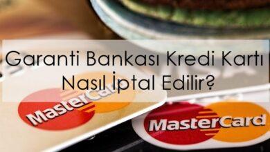 Photo of Garanti Bankası Kredi Kartı Nasıl İptal Edilir?