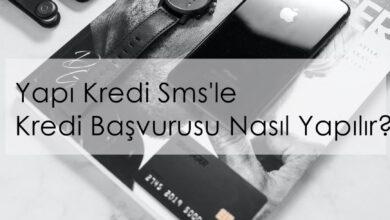 Photo of Yapıkredi Sms'le Kredi Başvurusu Nasıl Yapılır?