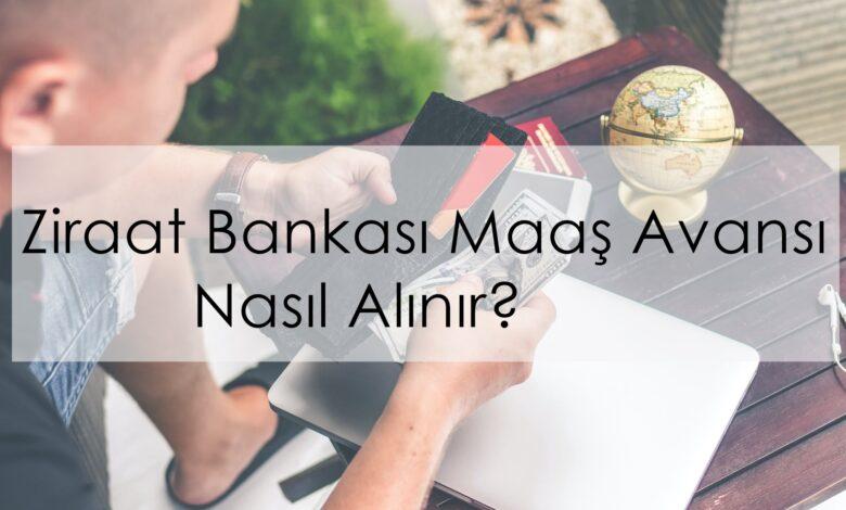 ziraat bankası maaş avansı nasıl alınır?