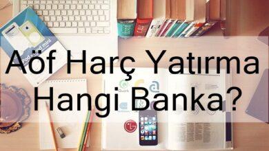 Photo of Aöf Harç Yatırma Hangi Banka? (2020 Güncel)