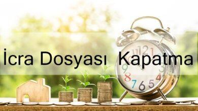 Photo of İcra Dosyası Kapatma (2020 Güncel)