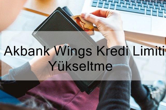 Akbank Wings Kredi Limiti Yükseltme