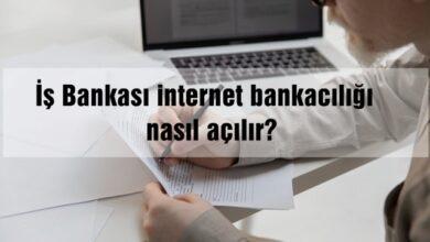 İş Bankası internet bankacılığı nasıl açılır?