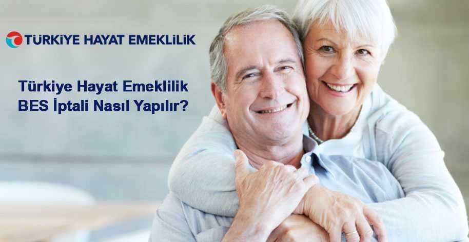 turkiye hayat emeklilik bireysel emeklilik iptali